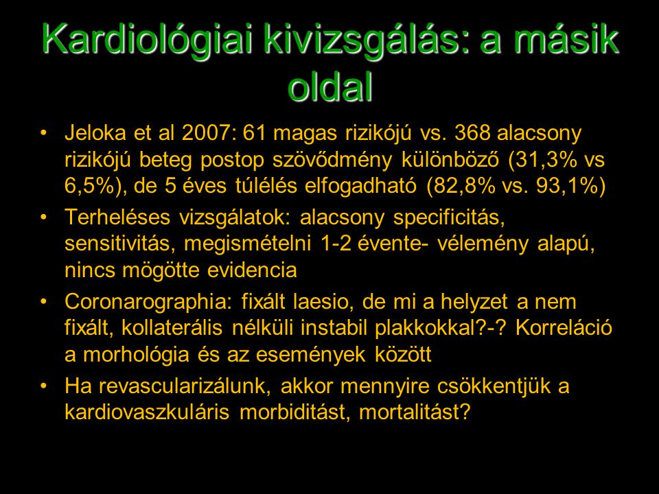 Kardiológiai kivizsgálás: a másik oldal