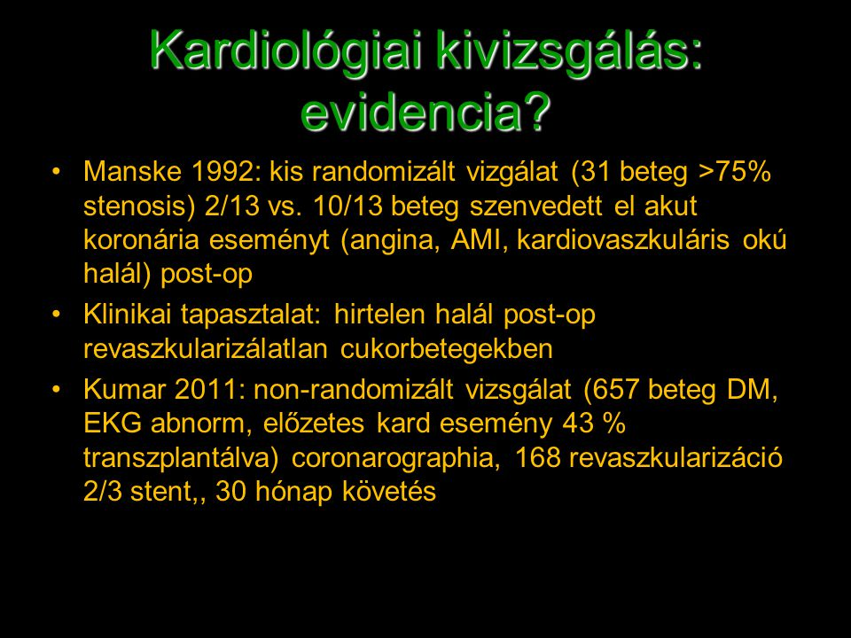 Kardiológiai kivizsgálás: evidencia