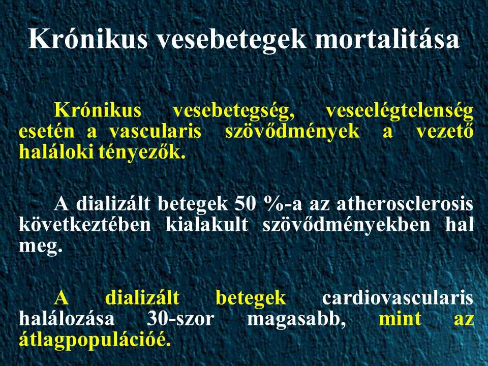 Krónikus vesebetegek mortalitása