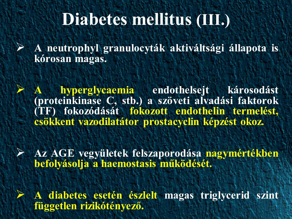 Diabetes mellitus (III.)