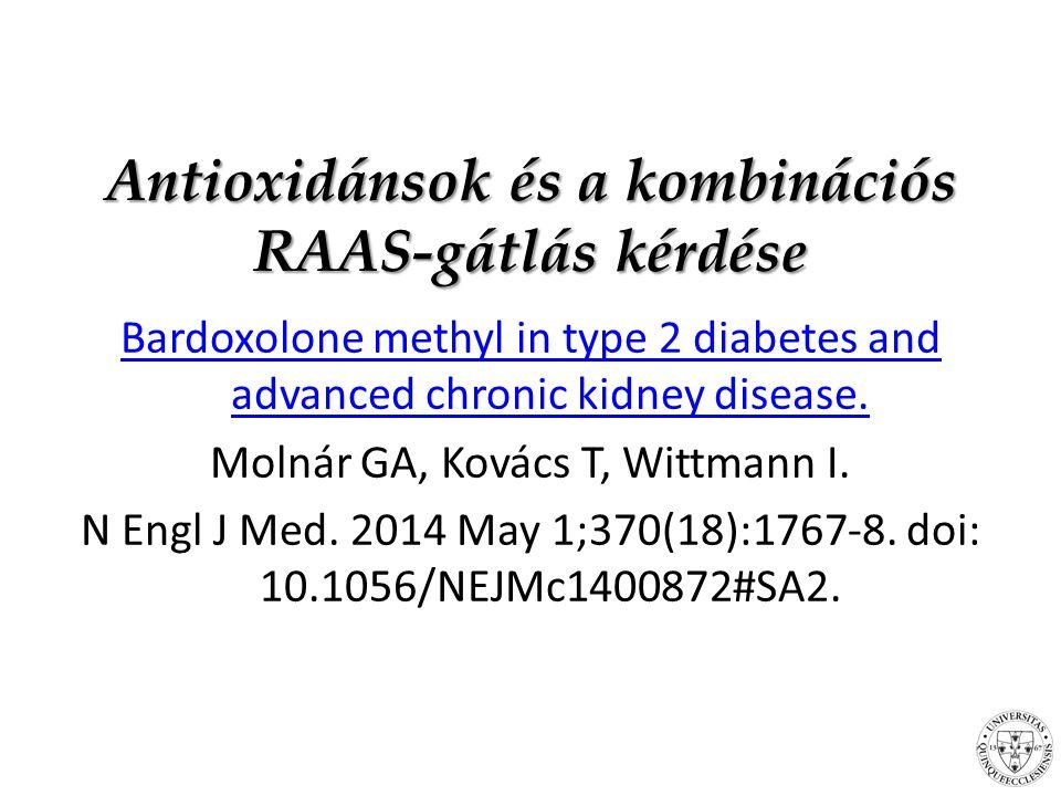 Antioxidánsok és a kombinációs RAAS-gátlás kérdése
