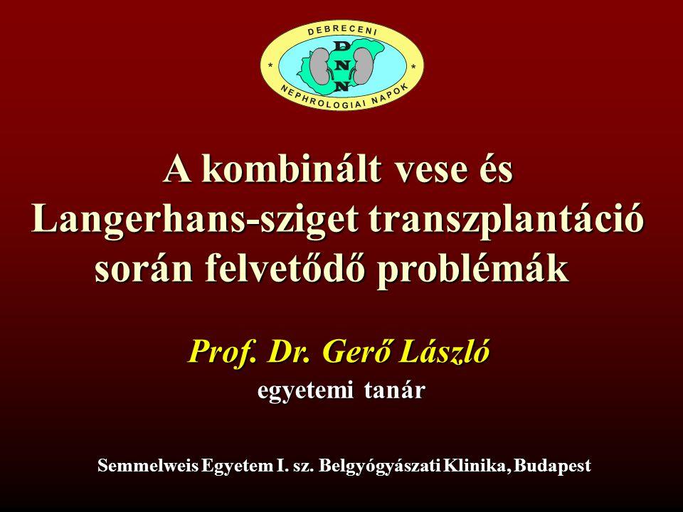 Langerhans-sziget transzplantáció során felvetődő problémák