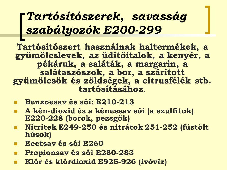 Tartósítószerek, savasság szabályozók E200-299