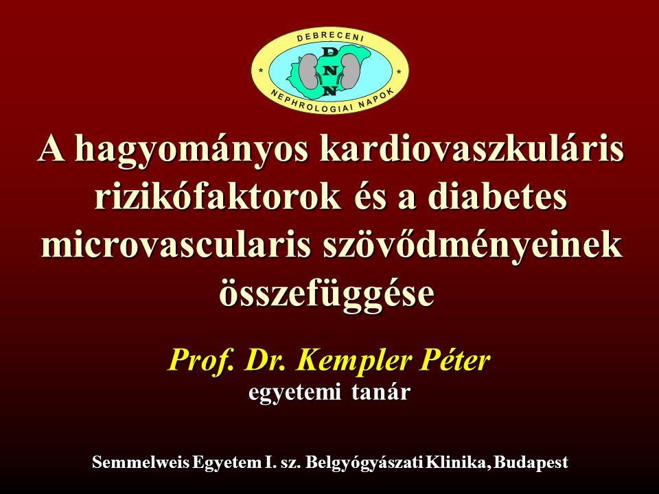 A hagyományos kardiovaszkuláris rizikófaktorok és a diabetes