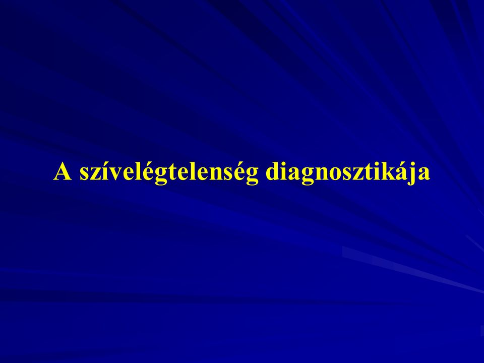 A szívelégtelenség diagnosztikája