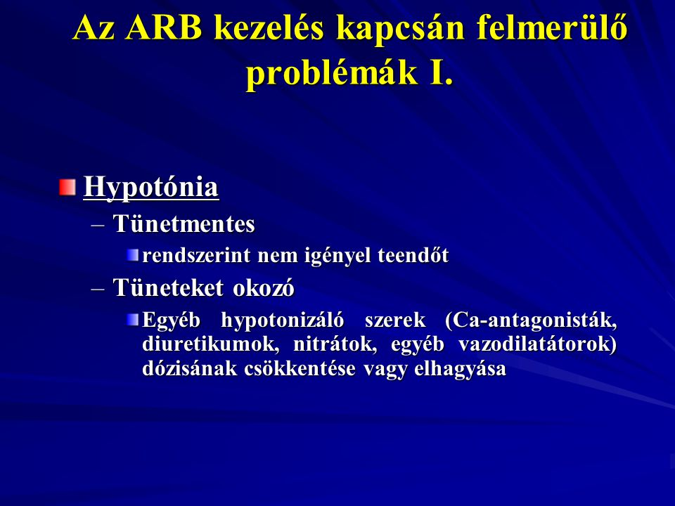 Az ARB kezelés kapcsán felmerülő problémák I.