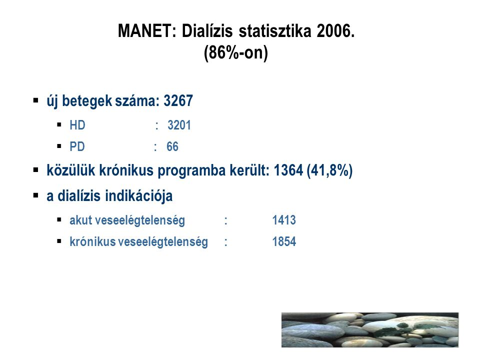 MANET: Dialízis statisztika 2006. (86%-on)