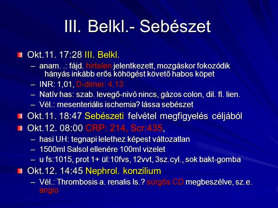 III. Belkl.- Sebészet Okt.11. 17:28 III. Belkl.