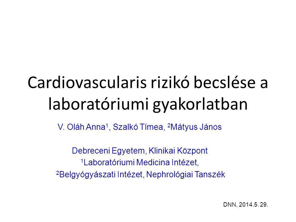 Cardiovascularis rizikó becslése a laboratóriumi gyakorlatban