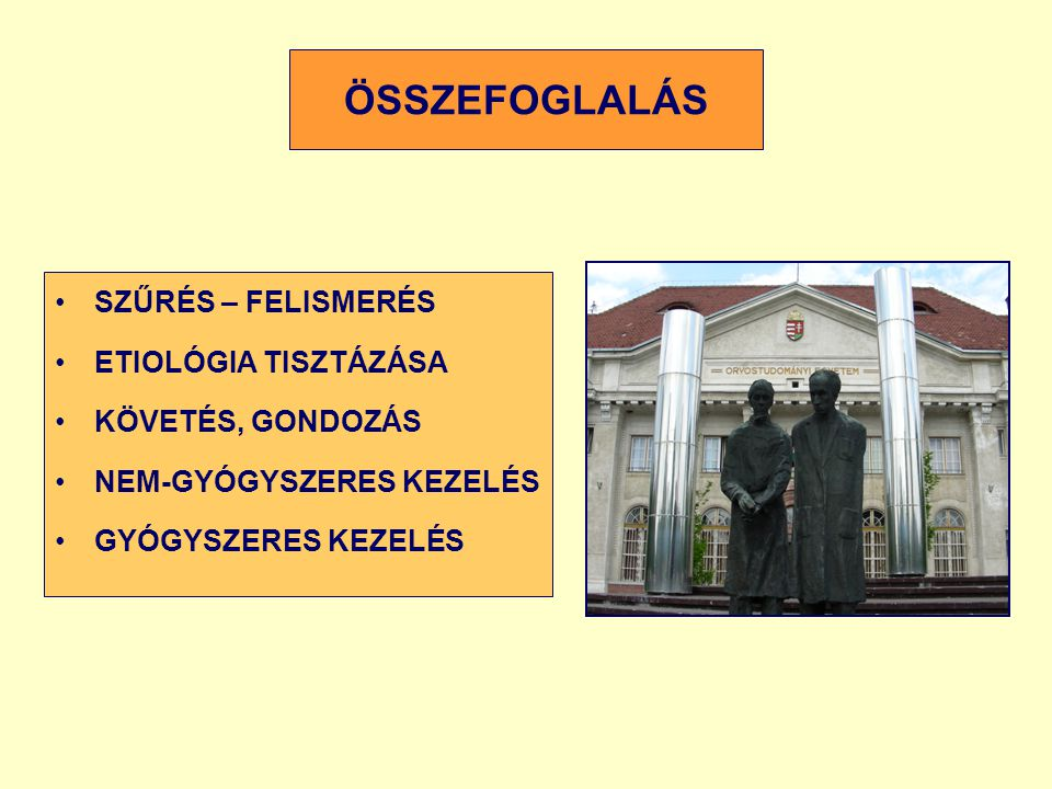 ÖSSZEFOGLALÁS SZŰRÉS – FELISMERÉS ETIOLÓGIA TISZTÁZÁSA