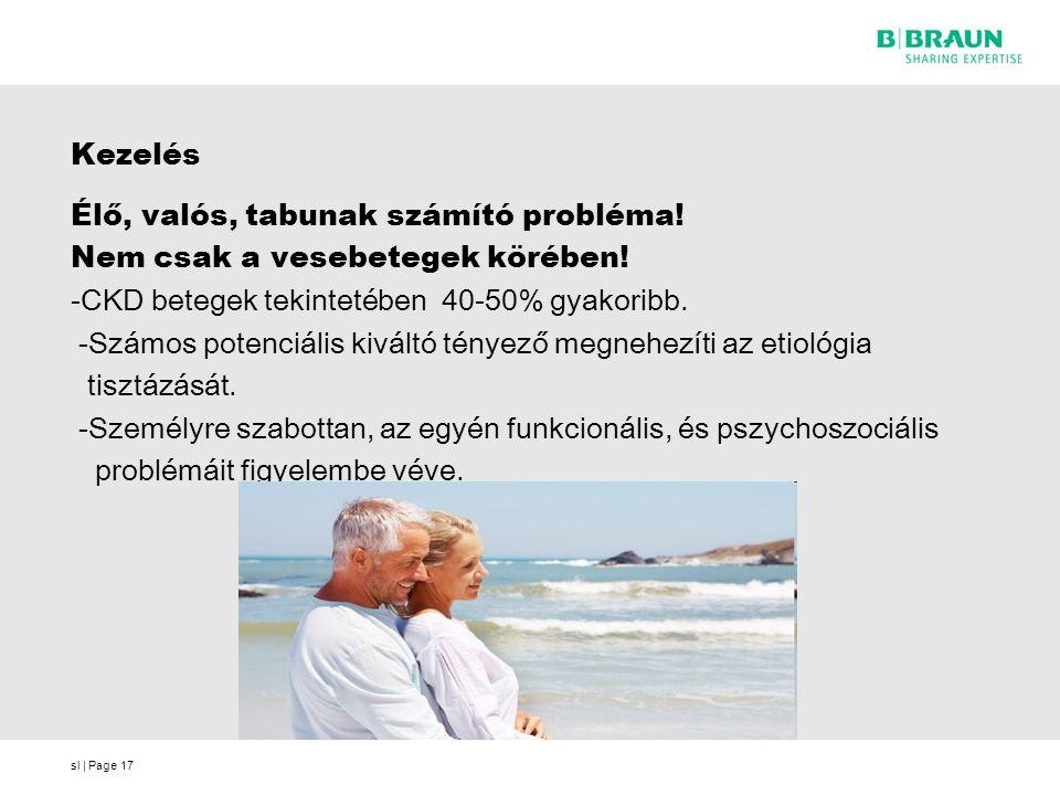 Kezelés Élő, valós, tabunak számító probléma! Nem csak a vesebetegek körében! -CKD betegek tekintetében 40-50% gyakoribb.