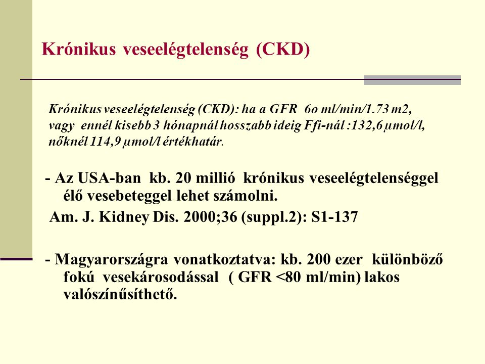 Krónikus veseelégtelenség (CKD)