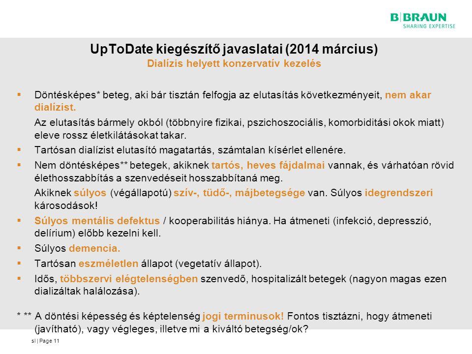 UpToDate kiegészítő javaslatai (2014 március) Dialízis helyett konzervatív kezelés