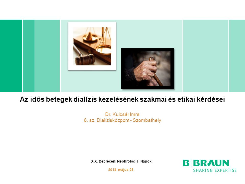 Az idős betegek dialízis kezelésének szakmai és etikai kérdései