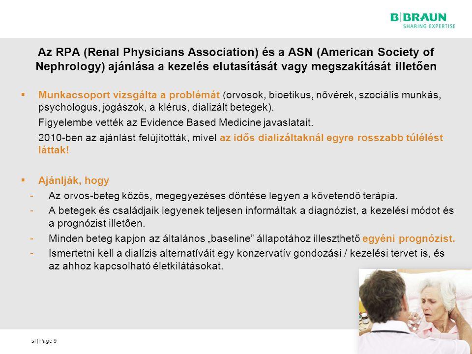 Az RPA (Renal Physicians Association) és a ASN (American Society of Nephrology) ajánlása a kezelés elutasítását vagy megszakítását illetően