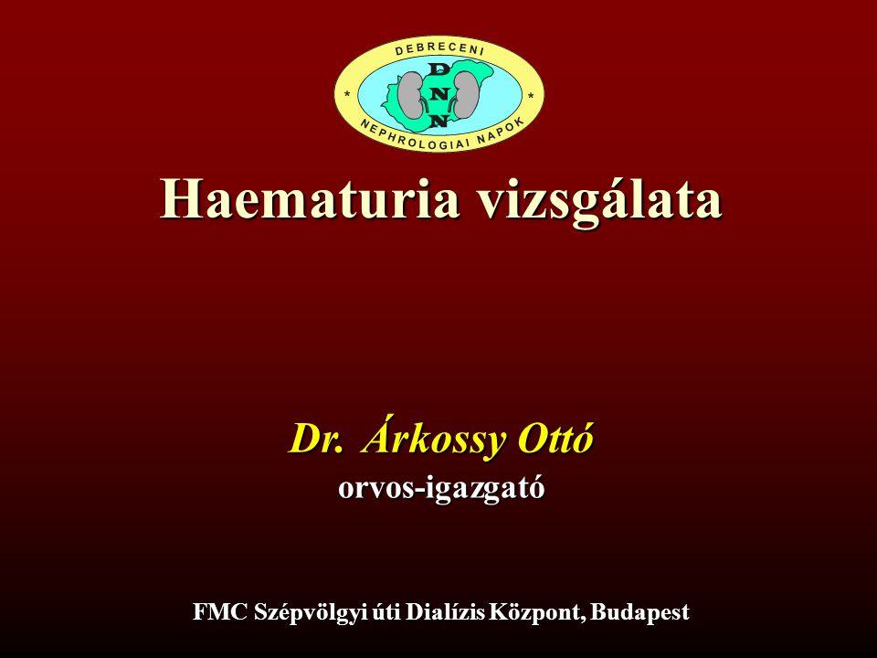 Haematuria vizsgálata FMC Szépvölgyi úti Dialízis Központ, Budapest