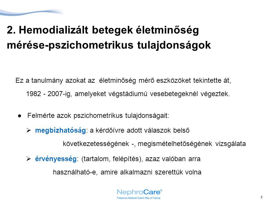 2. Hemodializált betegek életminőség mérése-pszichometrikus tulajdonságok