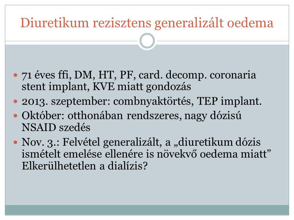 Diuretikum rezisztens generalizált oedema