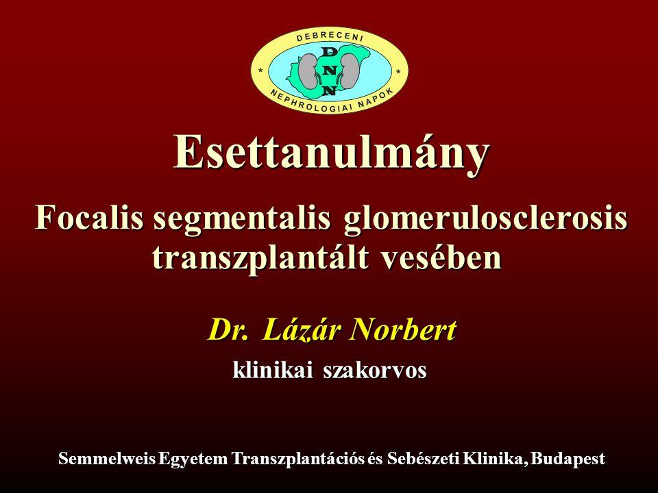 Esettanulmány Focalis segmentalis glomerulosclerosis