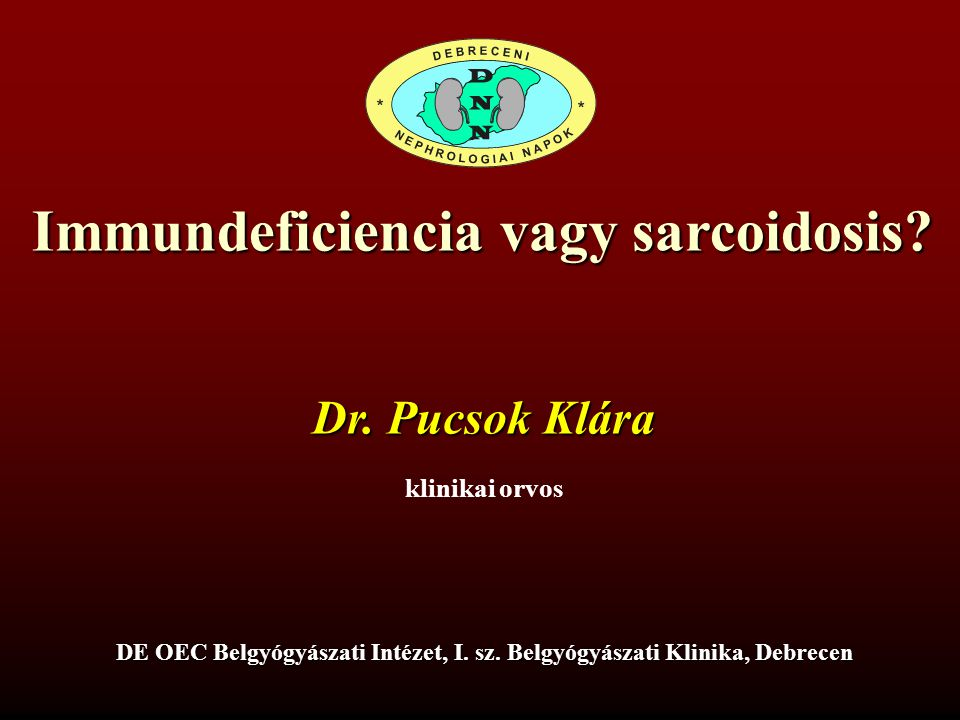 Immundeficiencia vagy sarcoidosis