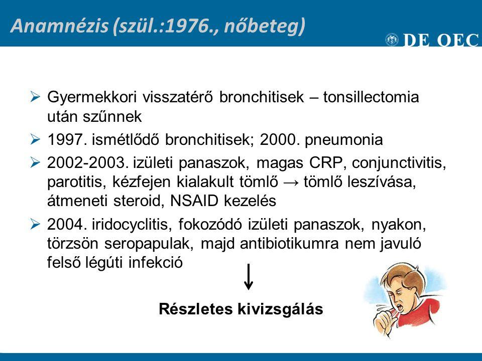 Anamnézis (szül.:1976., nőbeteg)