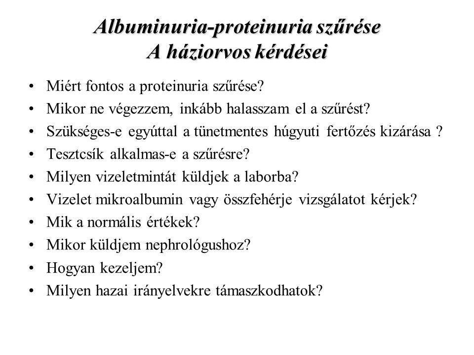 Albuminuria-proteinuria szűrése A háziorvos kérdései