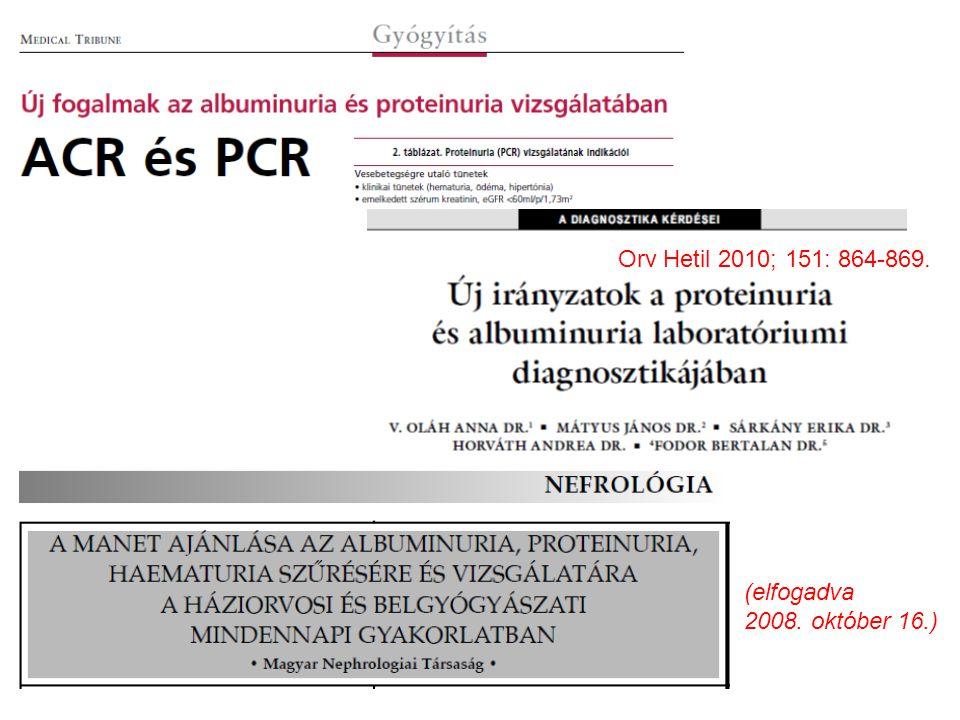 Orv Hetil 2010; 151: 864-869. (elfogadva 2008. október 16.)