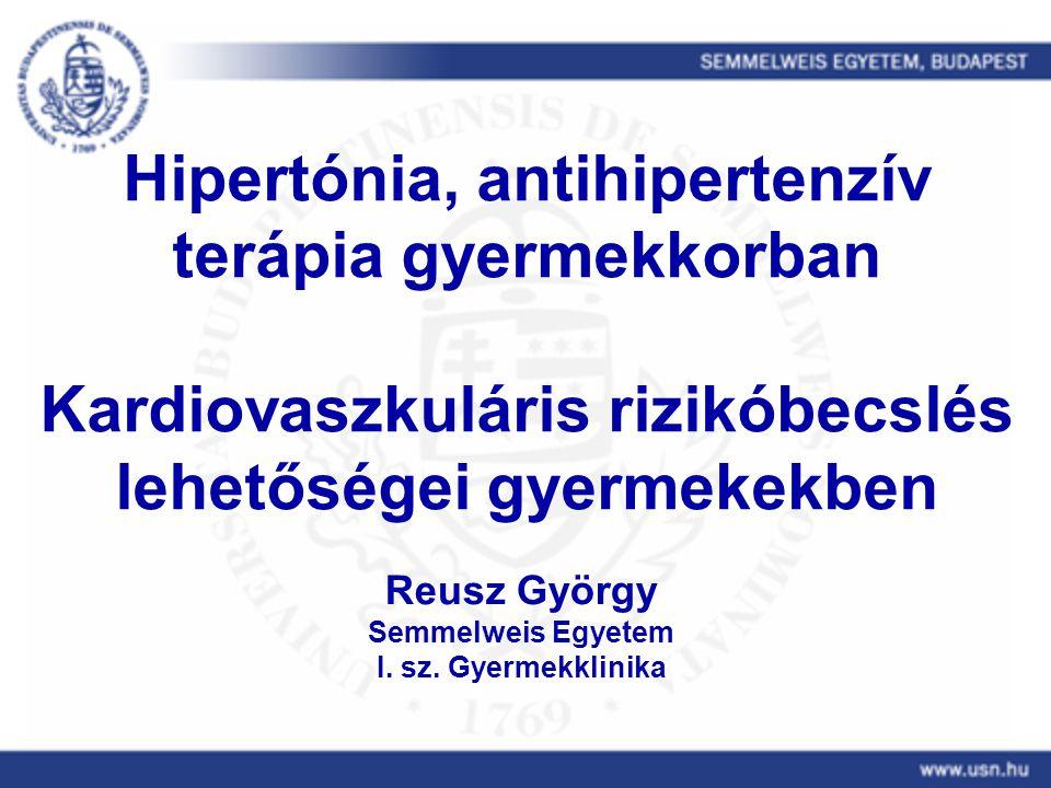 Hipertónia, antihipertenzív terápia gyermekkorban