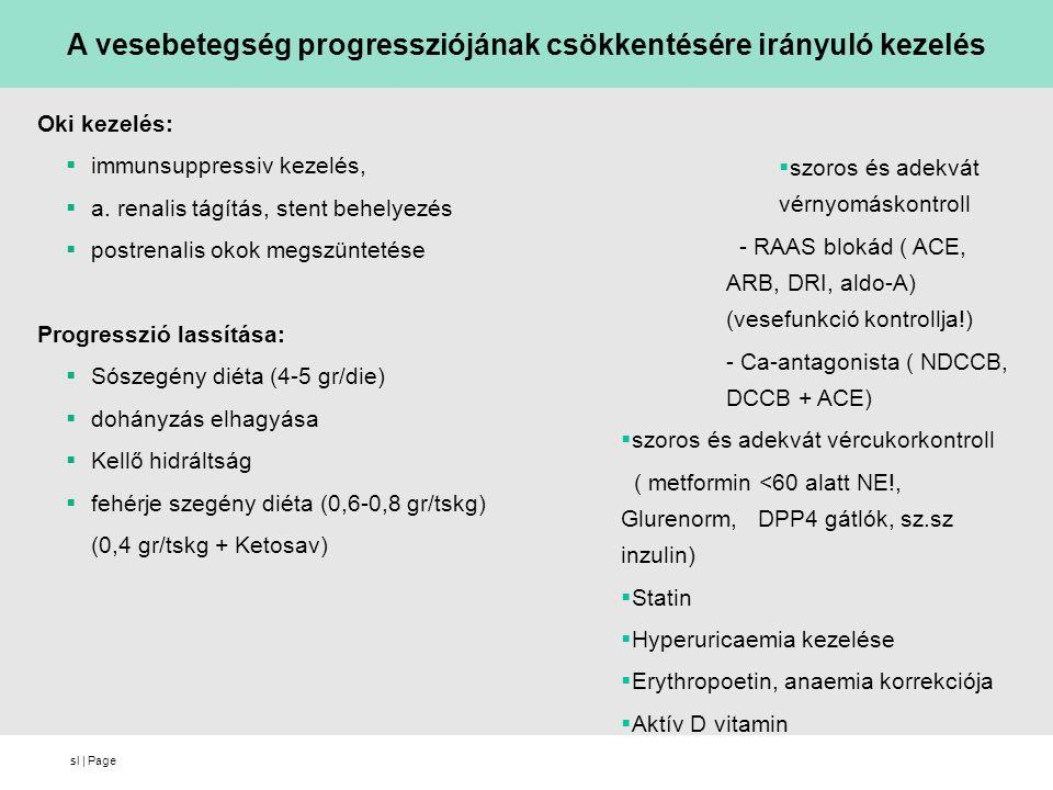 A vesebetegség progressziójának csökkentésére irányuló kezelés