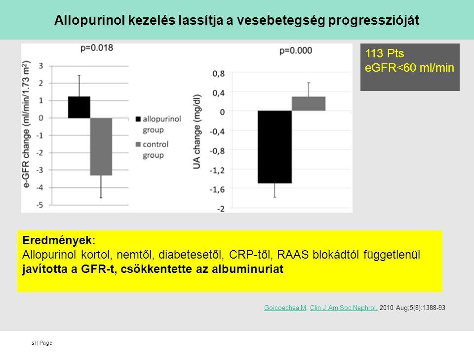 Allopurinol kezelés lassítja a vesebetegség progresszióját