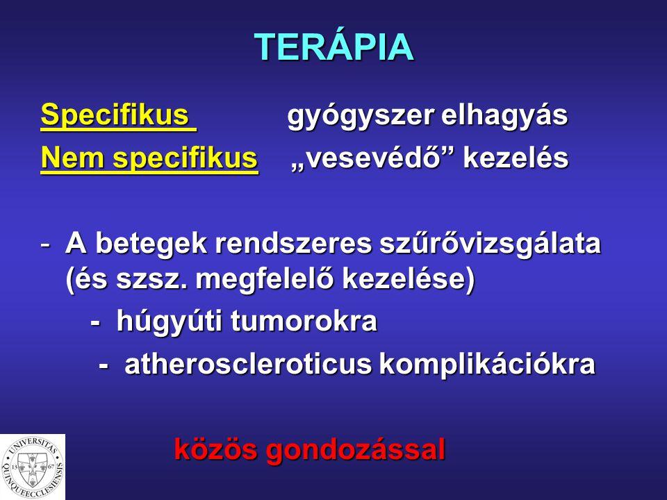 TERÁPIA Specifikus gyógyszer elhagyás
