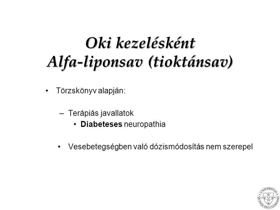 Oki kezelésként Alfa-liponsav (tioktánsav)