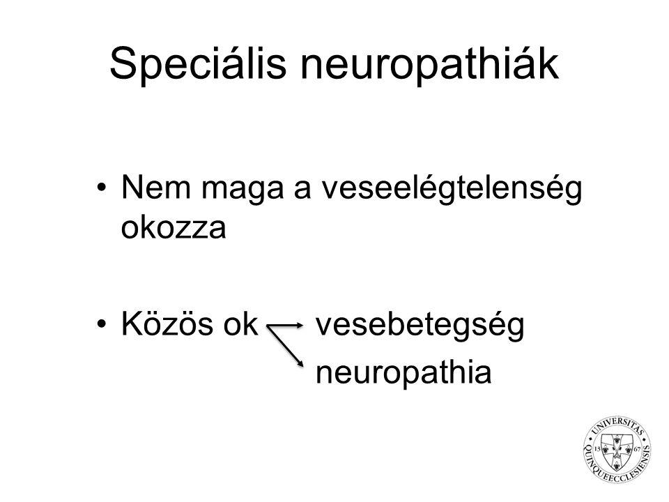 Speciális neuropathiák