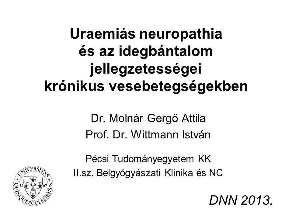Uraemiás neuropathia és az idegbántalom jellegzetességei krónikus vesebetegségekben