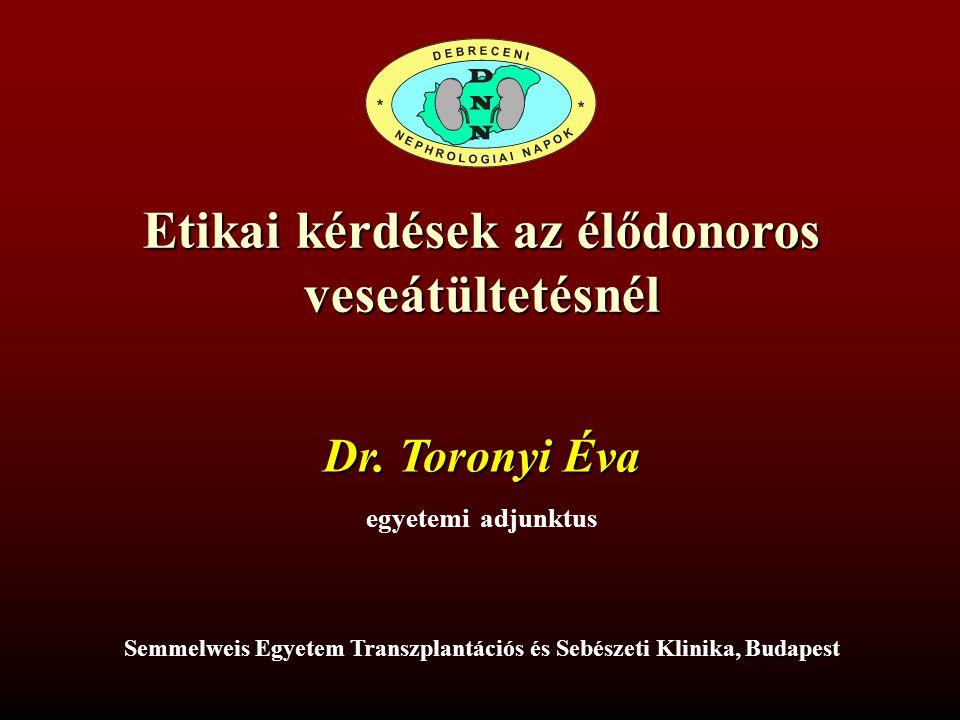 Etikai kérdések az élődonoros veseátültetésnél