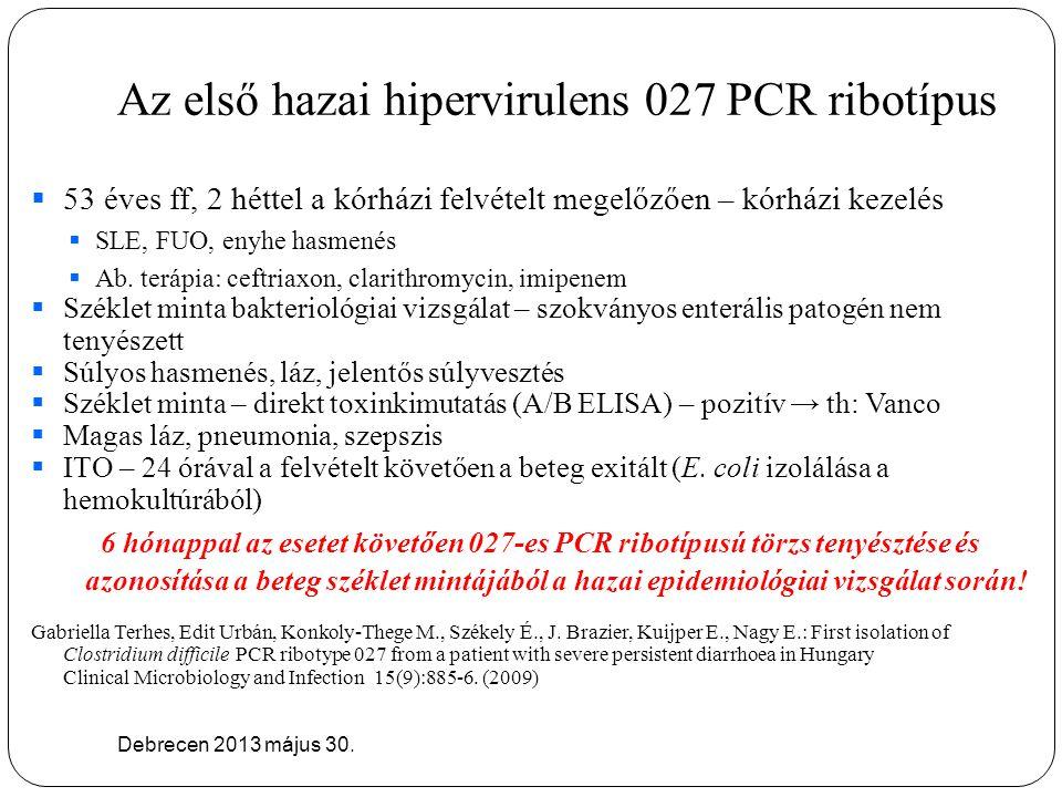 Az első hazai hipervirulens 027 PCR ribotípus
