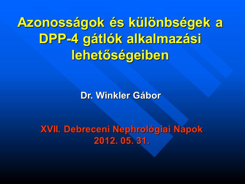 Azonosságok és különbségek a DPP-4 gátlók alkalmazási lehetőségeiben