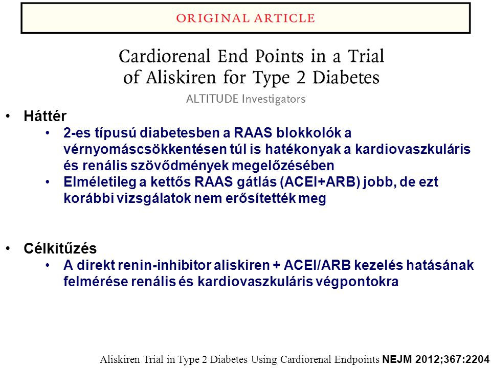 Háttér 2-es típusú diabetesben a RAAS blokkolók a vérnyomáscsökkentésen túl is hatékonyak a kardiovaszkuláris és renális szövődmények megelőzésében.