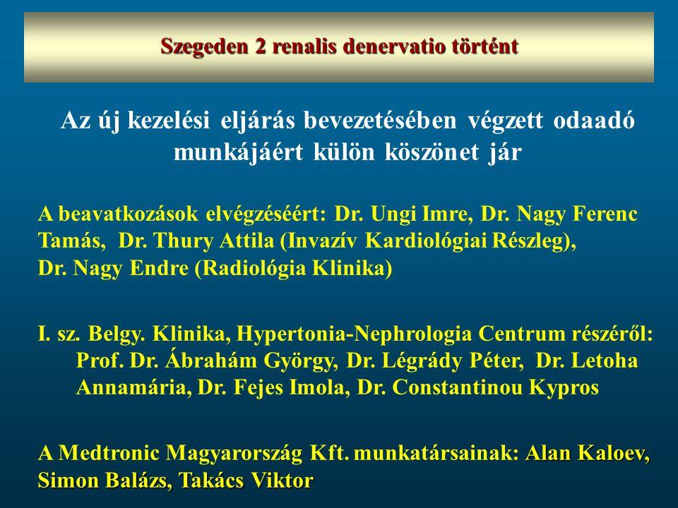 Szegeden 2 renalis denervatio történt