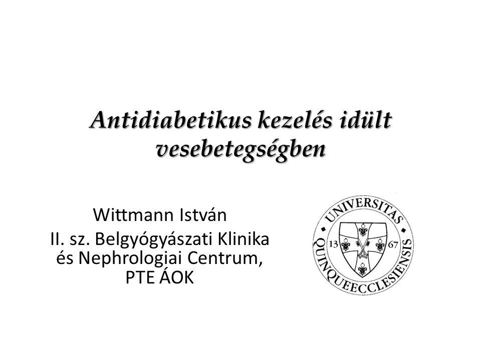 Antidiabetikus kezelés idült vesebetegségben