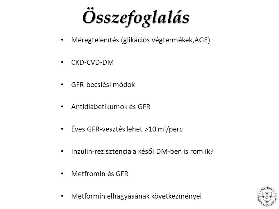 Összefoglalás Méregtelenítés (glikációs végtermékek,AGE) CKD-CVD-DM