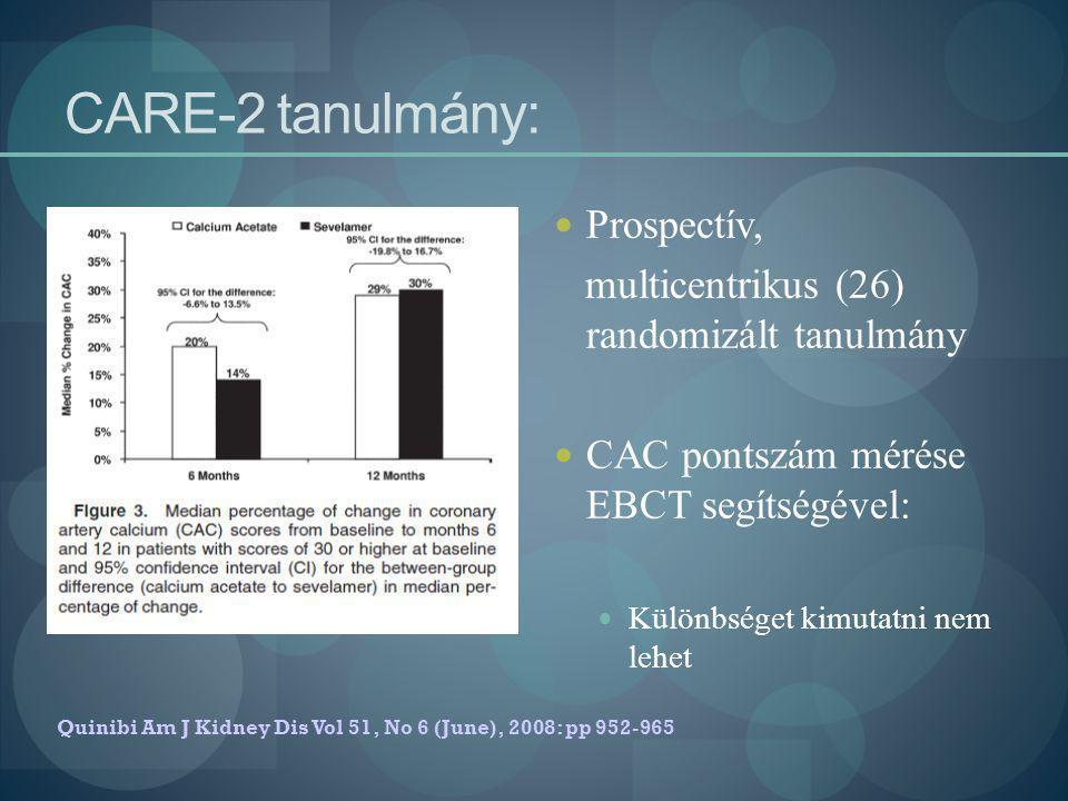CARE-2 tanulmány: Prospectív,