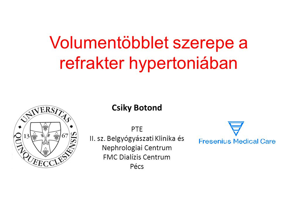 Volumentöbblet szerepe a refrakter hypertoniában