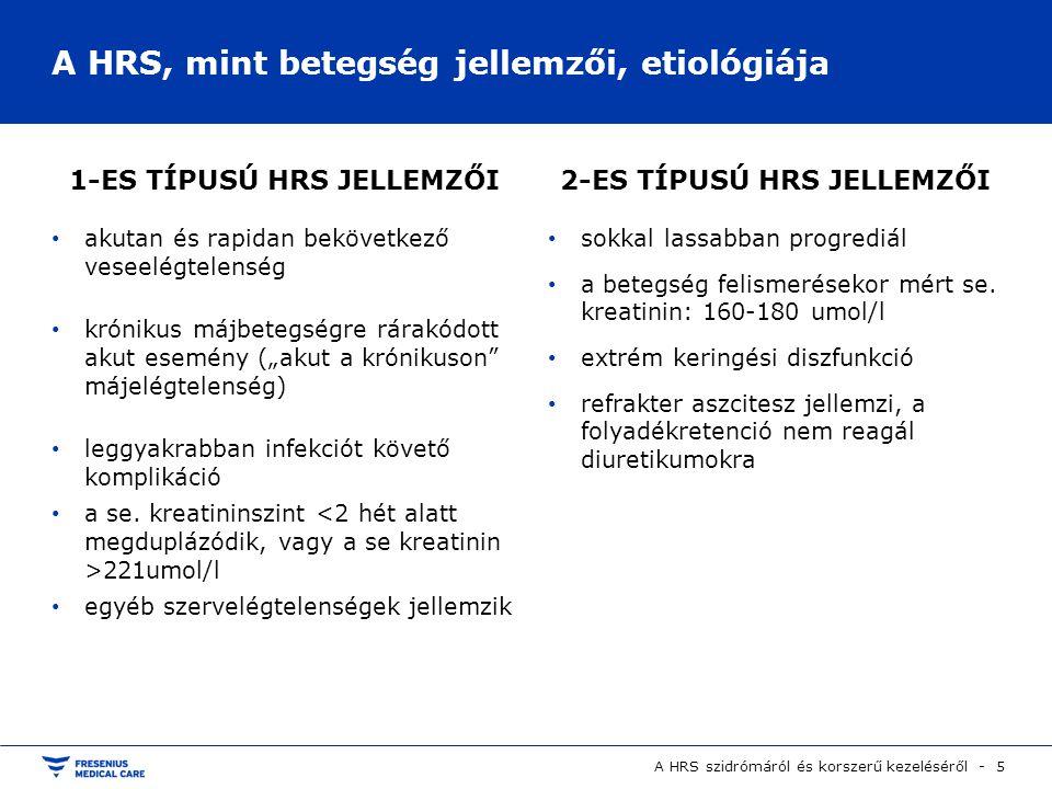 A HRS, mint betegség jellemzői, etiológiája