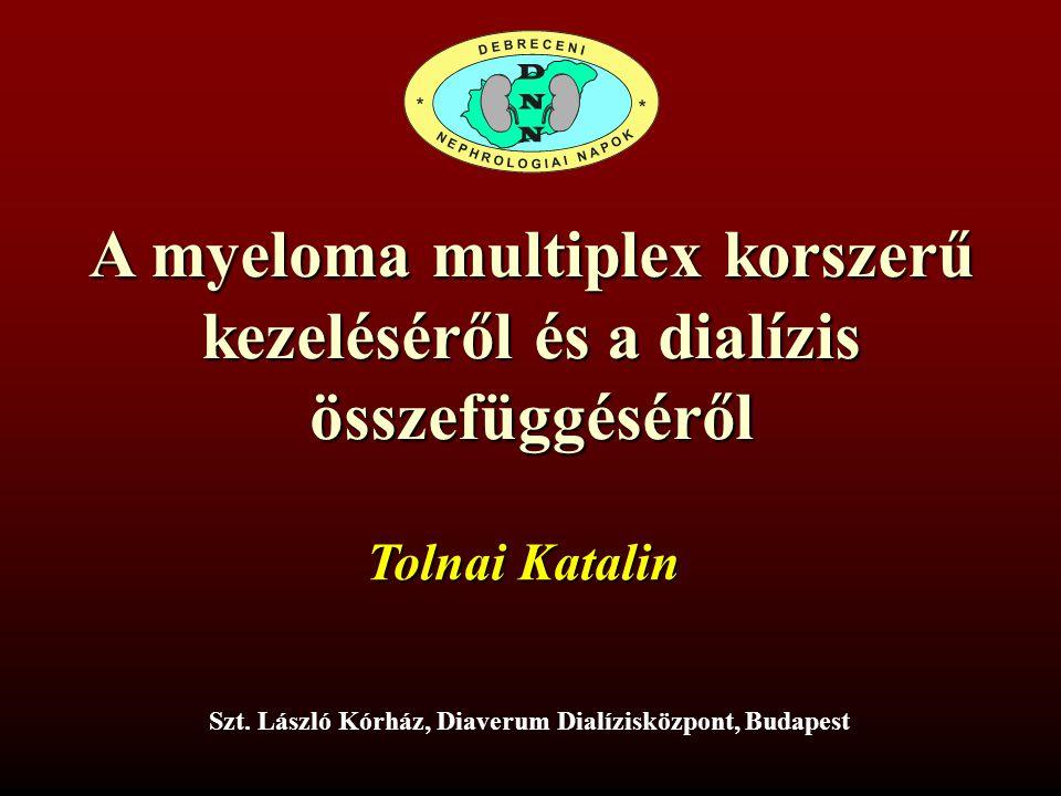 A myeloma multiplex korszerű kezeléséről és a dialízis összefüggéséről