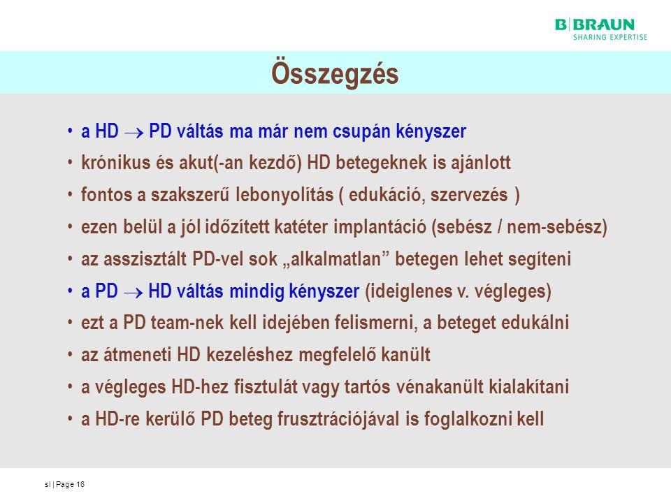 Összegzés a HD  PD váltás ma már nem csupán kényszer