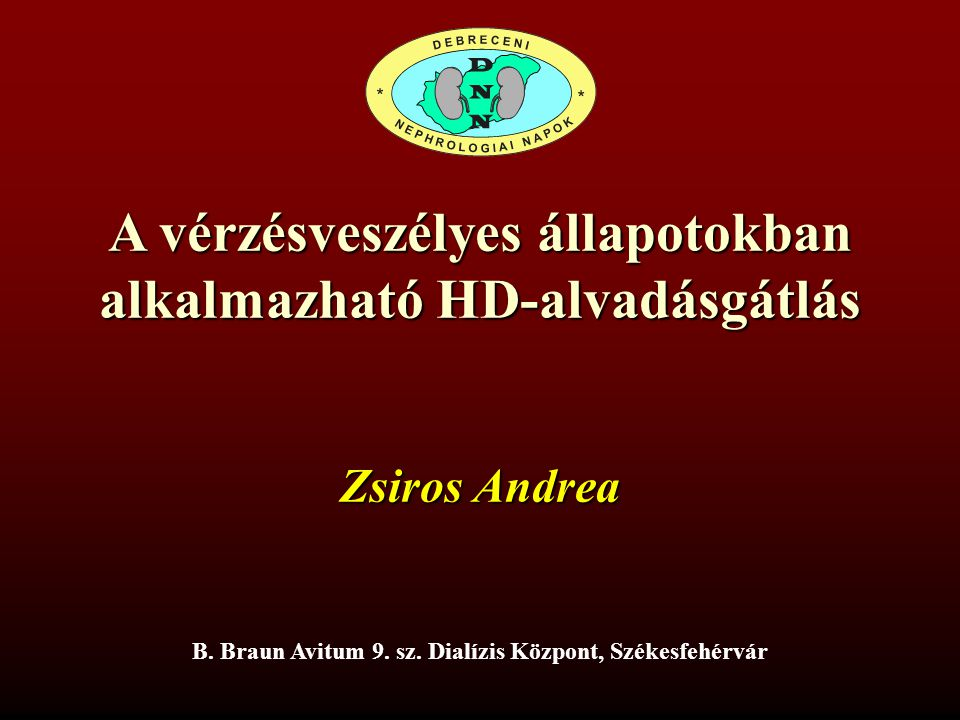 A vérzésveszélyes állapotokban alkalmazható HD-alvadásgátlás