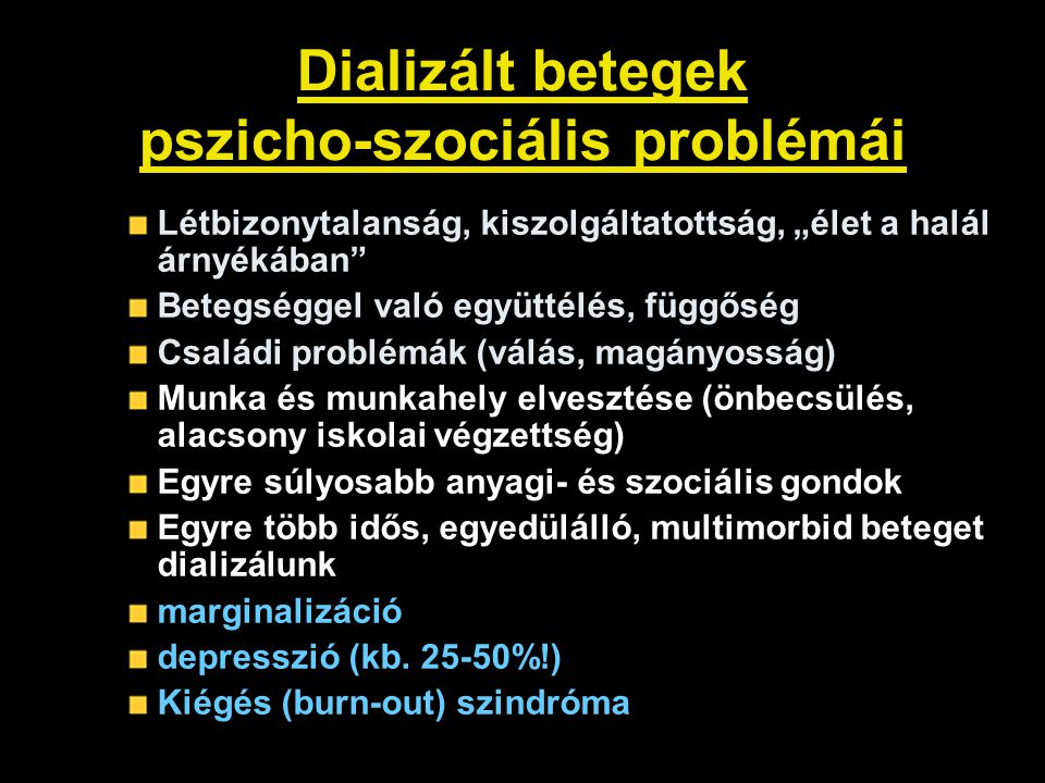 Dializált betegek pszicho-szociális problémái