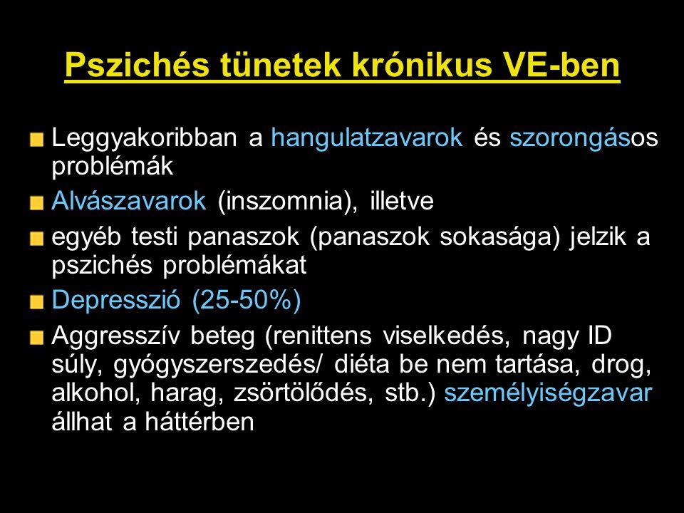 Pszichés tünetek krónikus VE-ben