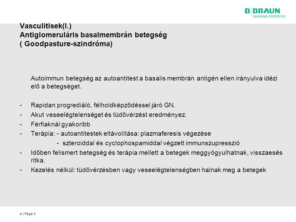 Vasculitisek(I.) Antiglomeruláris basalmembrán betegség ( Goodpasture-szindróma)